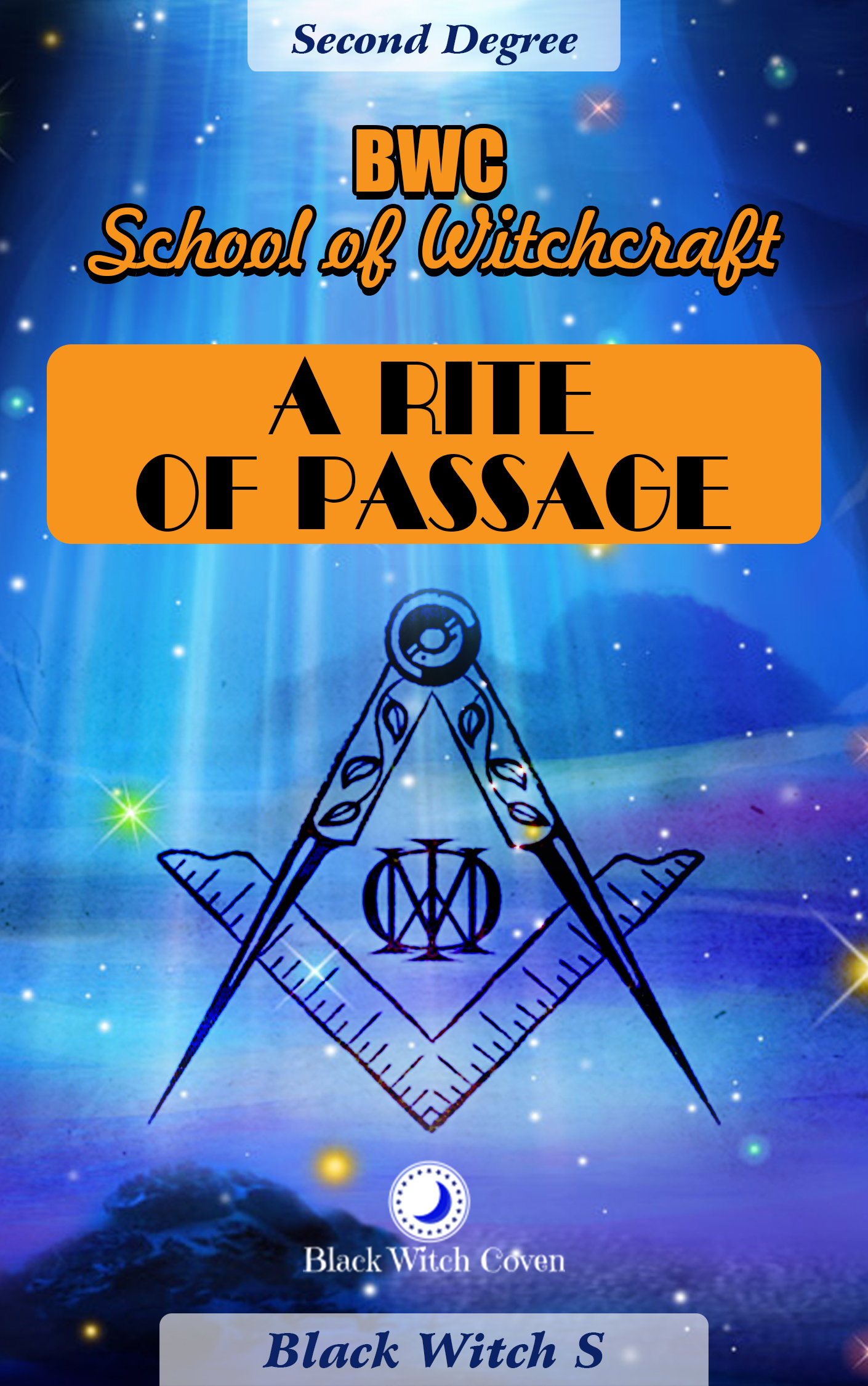 A Rite of Passage  Second Degree, an Ebook by Black Witch S