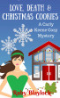 Love, Death & Christmas Cookies by Ruby Blaylock