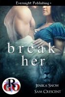 Sam Crescent - Break Her