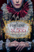 A Fortune in Blood by Amy Sumida