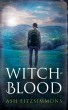 Witch-Blood by Ash Fitzsimmons