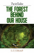 TwinTales: The Forest Behind Our House by Lynn Gibeault