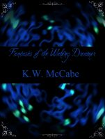 Cover for 'Fantasies of the Waking Dreamer'