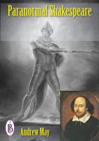 Andrew May - Paranormal Shakespeare