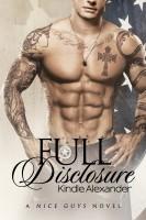 Kindle Alexander - Full Disclosure (A Nice Guys Novel 2)