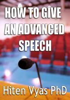 Hiten Vyas - How to Give an Advanced Speech
