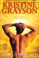 Kristine Grayson - Geeks Bearing Gifts