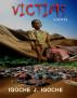 Victims by Igoche Igoche, Sr