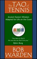 Bob Warden - The Tao of Tennis