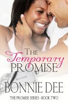 Bonnie Dee - The Temporary Promise