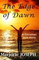 Marjorie Joseph - The Edge of Dawn
