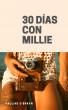 30 días con Millie by Pauline O`Brayn