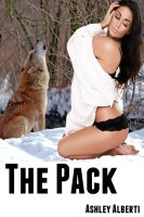 Ashley Alberti - The Pack (Werewolves Gangbang Erotica)