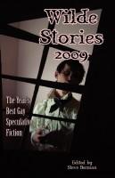 Steve Berman - Wilde Stories 2009: The Year's Best Gay Speculative Fiction
