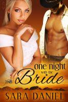 Sara Daniel - One Night With the Bride
