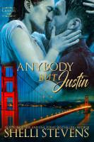 Shelli Stevens - Anybody but Justin