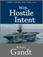 Robert Gandt - With Hostile Intent