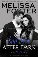 Melissa Foster - Bad Boys After Dark: Mick