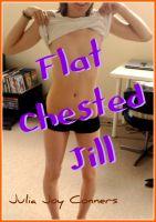 Julia Joy Conners - Flat-Chested Jill