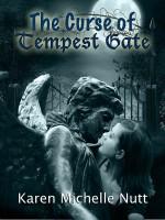 Karen Michelle Nutt - The Curse of Tempest Gate
