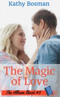 Kathy Bosman - The Magic of Love