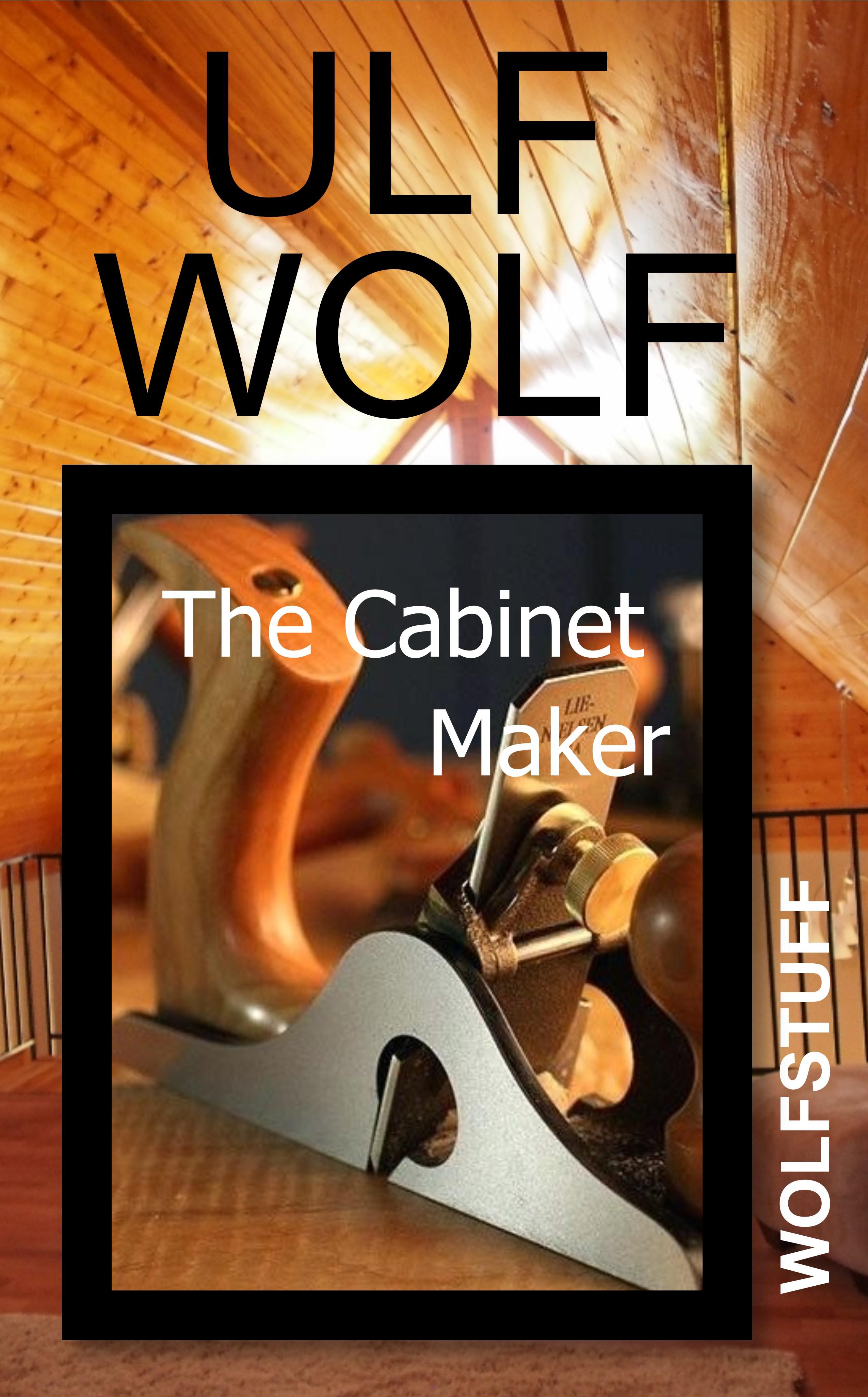 Awe Inspiring The Cabinet Maker An Ebook By Ulf Wolf Download Free Architecture Designs Pendunizatbritishbridgeorg