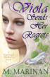 Viola Sends Her Regrets by M. Marinan