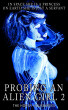 Probing An Alien Girl 2 by Horny Housewives