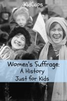 BookCaps - Women's Suffrage: A History Just for Kids