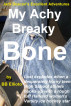 My Achy Breaky Bone: Part One by BB Ellioto