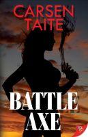 Carsen Taite - Battle Axe