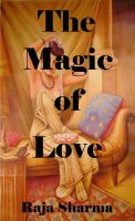 Raja Sharma - The Magic of Love