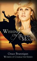 Grace Brannigan - Wishing on a Rodeo Moon