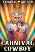 Carnival Cowboy by Temple Madison