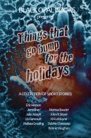Black Opal Books - Things That Go Bump for the Holidays
