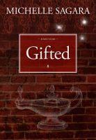Michelle Sagara - Gifted