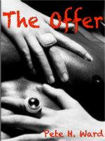 Pete H. Ward - The Offer