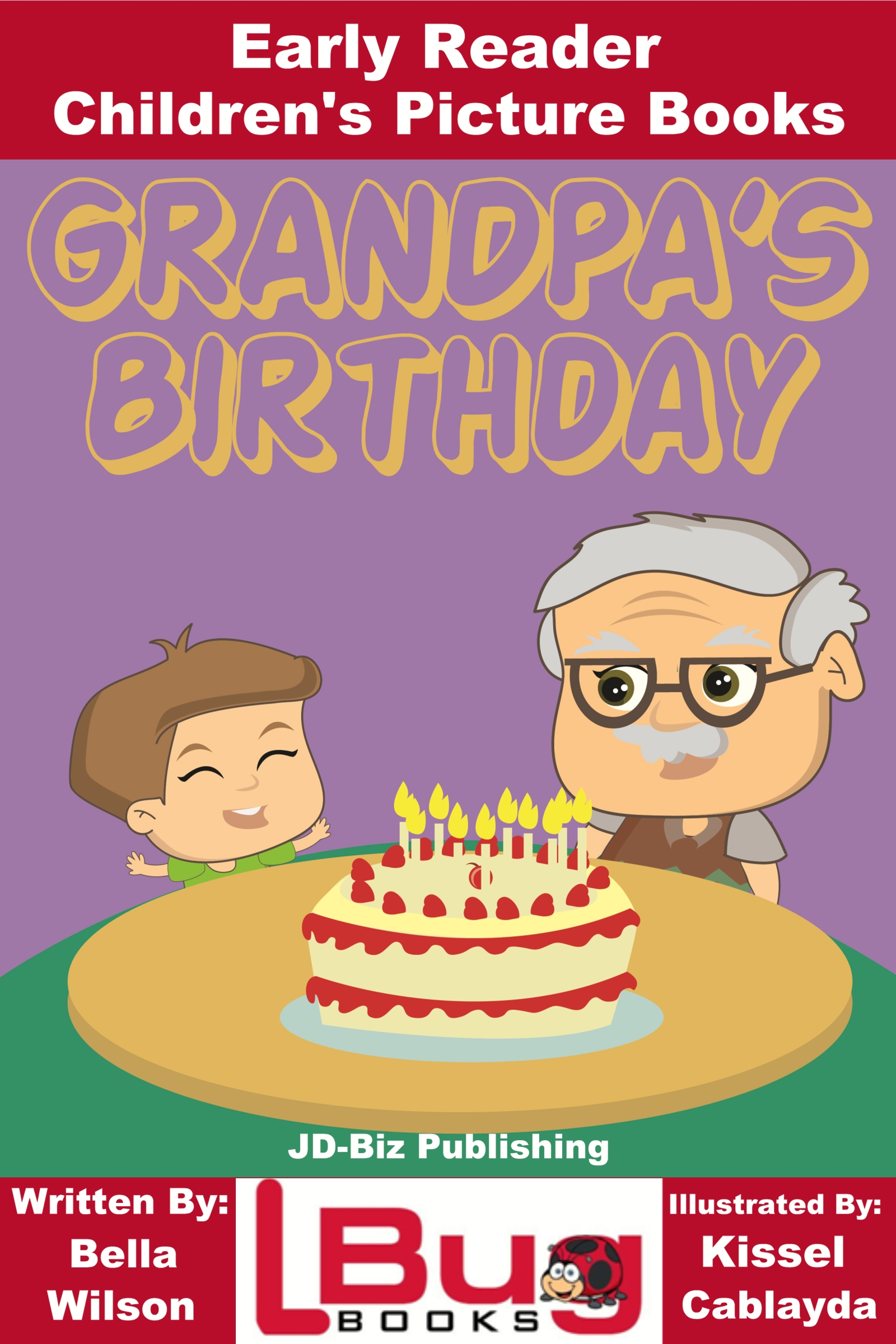 Smashwords Grandpas Birthday Early Reader Childrens Picture