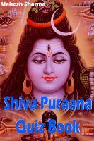Mahesh Dutt Sharma - Shiva Puraana Quiz Book
