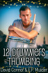 12 Drummers Thumbing by David Connor & E.F. Mulder
