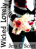 Jess C Scott - Wicked Lovely (taboo short story)