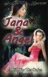 Jana & Angel A Girl For Her Series: Volume 1 by Amber M. Kestner