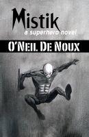 O'Neil De Noux - Mistik