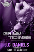 Grimm Tidings by J.C. Daniels