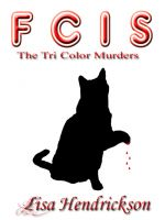 FCIS: The Tricolor Killer is now available on Smashwords