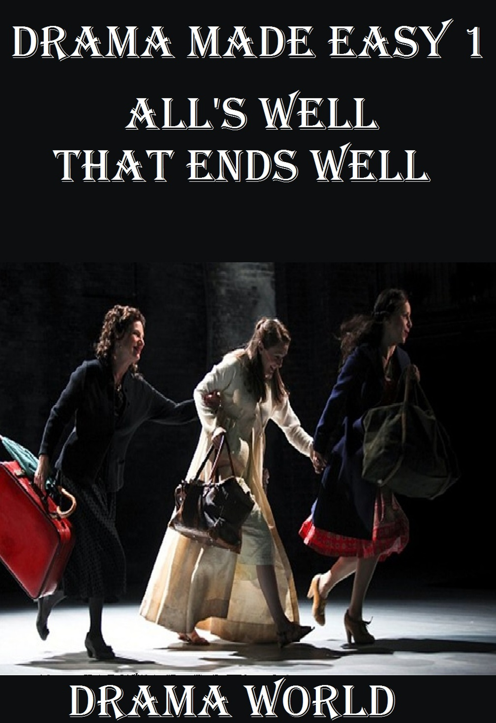a literary analysis of the play alls well that ends well