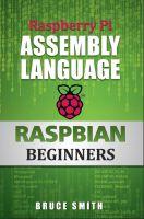 Bruce Smith - Raspberry Pi Assembly Language RASPBIAN Beginners