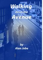 Smashwords - Walking Down The Avenue - A book by Alan Jobe
