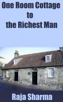 Raja Sharma - One Room Cottage to the Richest Man
