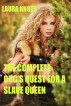 The Complete Orc's Quest for a Slave Queen by Laura Knots